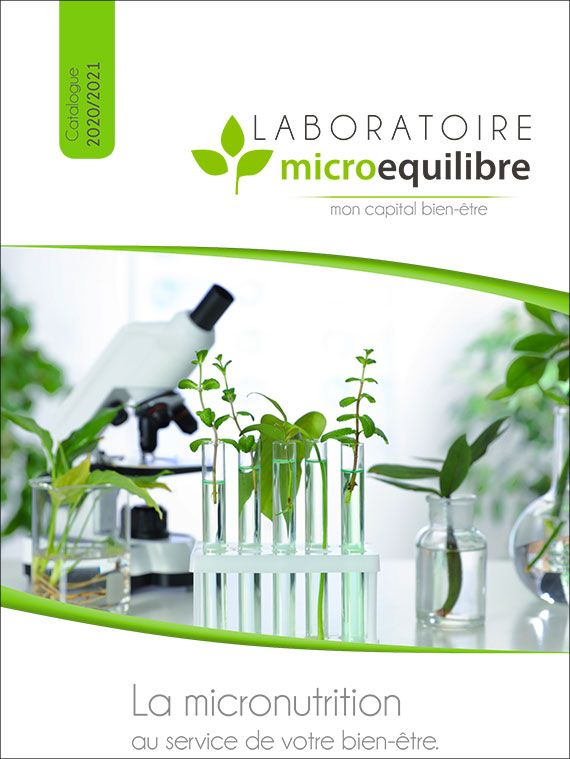 Catalogue 2020/2021 - Vous y retrouverez l'ensemble des compléments alimentaires du laboratoire Microequilibre